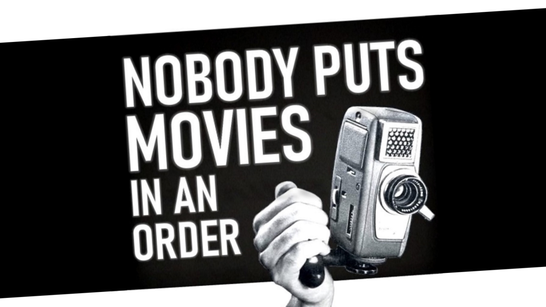 Nobody Puts Movies In An Order YouTube thumbnail
